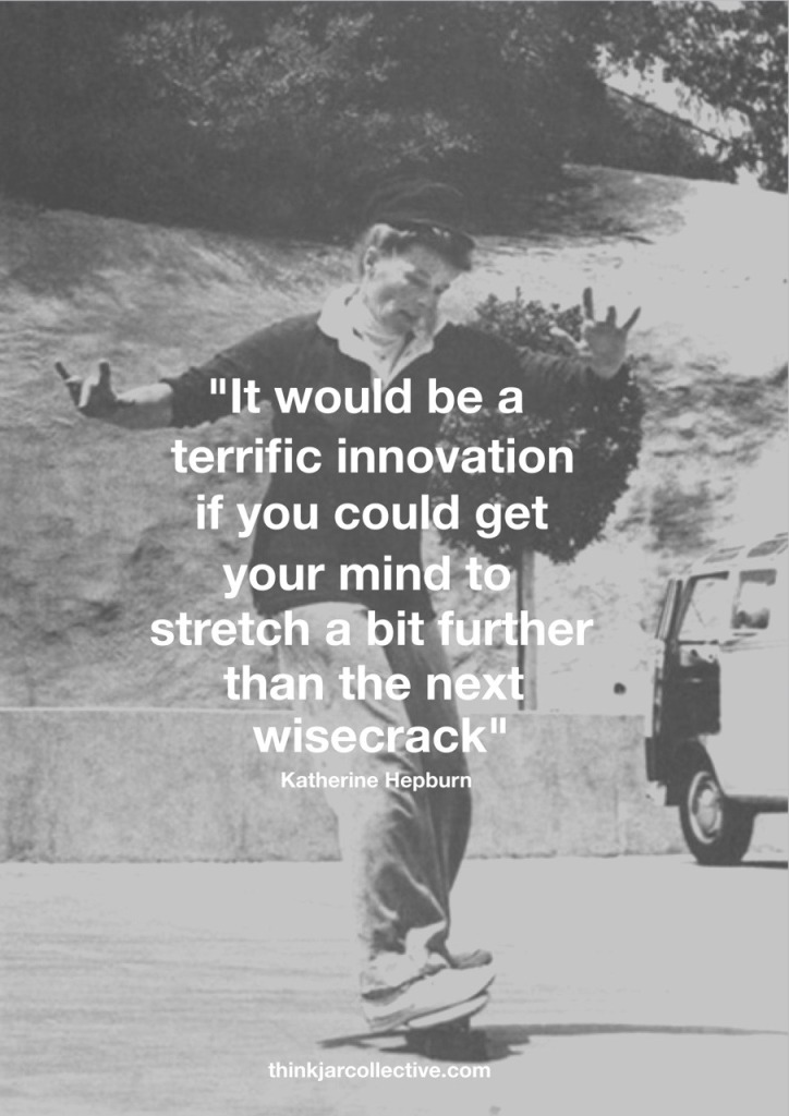 Katherine Hepburn quote on innovation