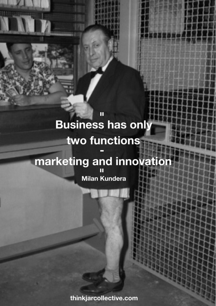 Milan Kundera Quote on Business and Innovation