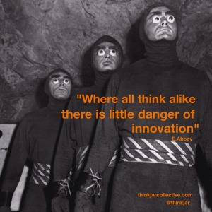 E. Abbey quote on innovation and status quo