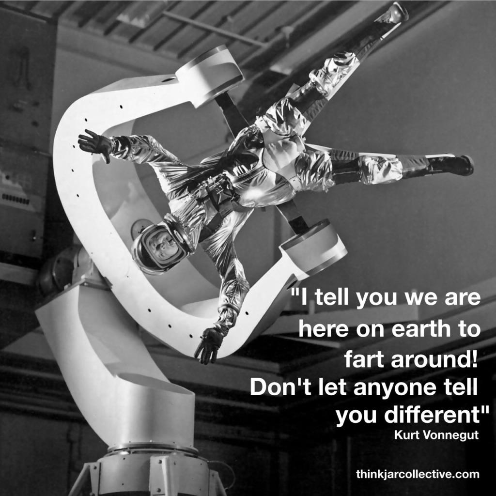kurt vonnegut quote on creativity and farting around